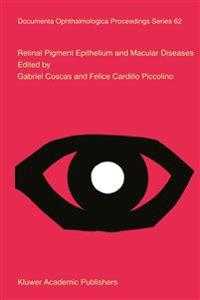 Retinal Pigment Epithelium and Macular Diseases