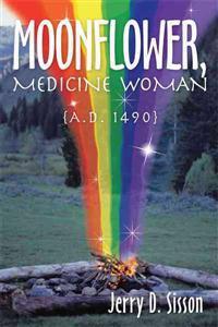 Moonflower, Medicine Woman