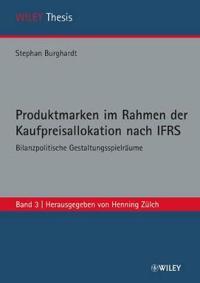 Produktmarken Im Rahmen Der Kaufpreisallokation Nach IFRS