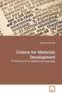 Criteria for Materials Development