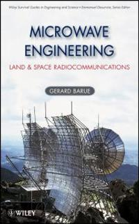 Microwave Engineering: Land & Space Radiocommunications