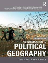 Introduction to political geography - space, place and politics