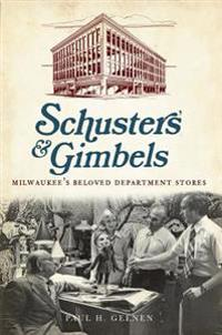 Schuster's & Gimbels: Milwaukee's Beloved Department Stores