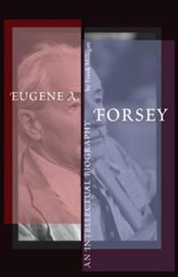 Eugene A. Forsey