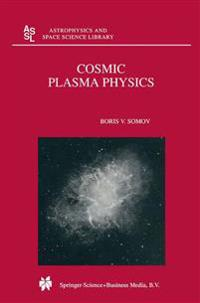 Cosmic Plasma Physics