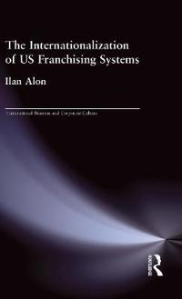 The Internationalization of U.S. Franchising Systems