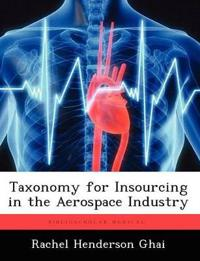 Taxonomy for Insourcing in the Aerospace Industry