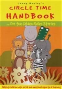 Circle Time Handbook for the Golden Rules Stories