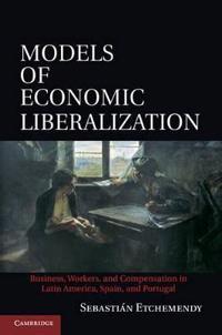 Models of Economic Liberalization