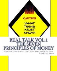 What Teens Must Know! Real Talk Vol. 1