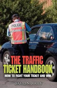 The Traffic Ticket Handbook