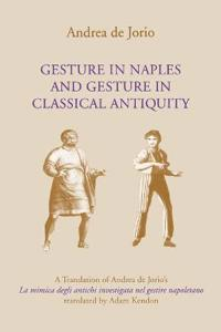 Gesture in Naples and Gesture in Classical Antiquity