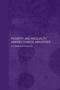 Poverty and Inequality Among Chinese Minorities