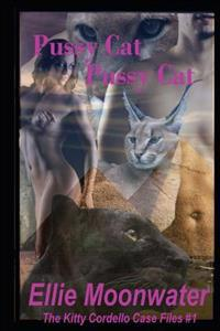 Pussy Cat, Pussy Cat: The Kitty Cordello Case Files