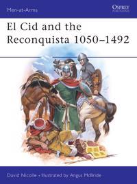 El Cid & the Reconquista 1050-1492