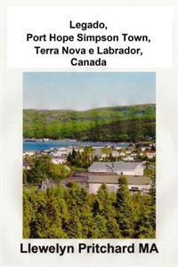 Legado, Port Hope Simpson Town, Terra Nova E Labrador, Canada: Port Hope Simpson Mistérios