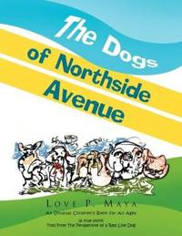 The Dogs of Northside Avenue