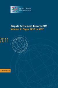 Dispute Settlement Reports 2011