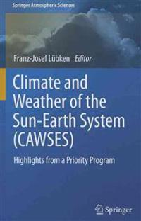 Climate and Weather of the Sun-earth System Cawses