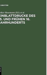Einblattdrucke Des 15. Und Fr hen 16. Jahrhunderts