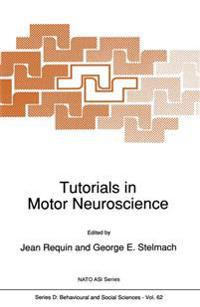 Tutorials in Motor Neuroscience