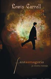 Fantasmagoria ja muita runoja