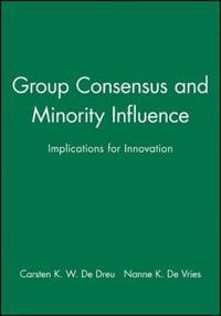 Group Consensus and Minority Influence