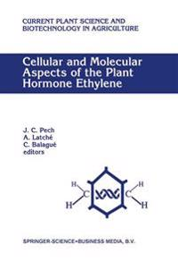 Cellular and Molecular Aspects of the Plant Hormone Ethylene
