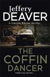 Coffin dancer - lincoln rhyme book 2