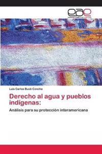 Derecho Al Agua y Pueblos Indigenas