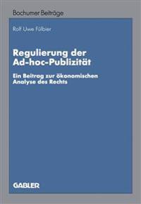 Regulierung der Ad-Hoc-Publizität