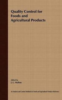 Quality Control for Foods and Agricultural Products