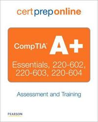 Comptia A+ Essentials, 220-602, 220-603, 220-604