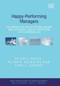Happy-Performing Managers