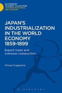 Japan's Industrialization in the World Economy:1859-1899