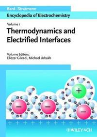 Encyclopedia of Electrochemistry, Thermodynamics and Electrified Interfaces