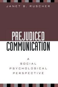 Prejudiced Communication