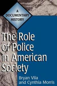 The Role of Police in American Society