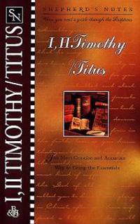 Shepherd's Notes: 1 & 2 Timothy/Titus