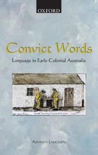 Convict words - language in early colonial australia