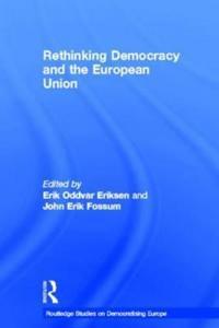 Rethinking Democracy and the European Union