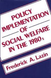Policy Implementation of Social Welfare in the 1980s
