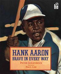 Hank Aaron Brave in Every Way
