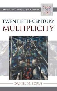 Twentieth-Century Multiplicity