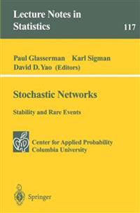 Stochastic Networks