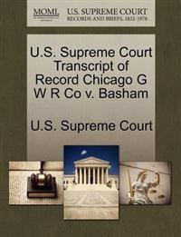 U.S. Supreme Court Transcript of Record Chicago G W R Co V. Basham