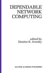 Dependable Network Computing