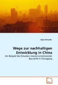 Wege zur nachhaltigen Entwicklung in China