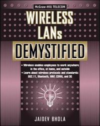Wireless Lans Demystified