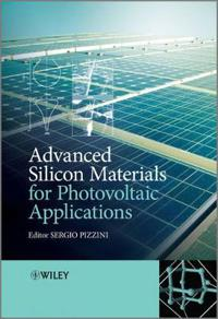 Advanced Silicon Materials for Photovoltaic Applications